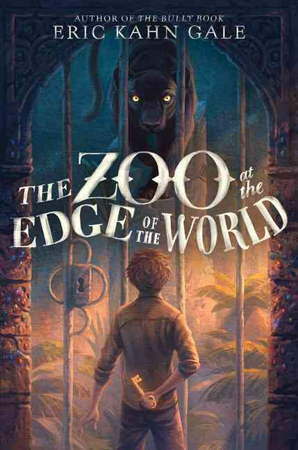 The Zoo at the Edge of the World By Gale, Eric Kahn