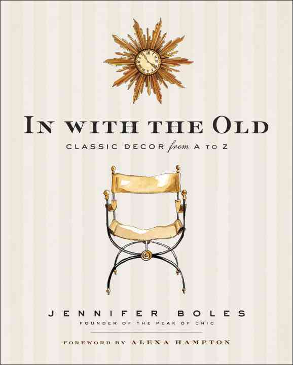 In With the Old By Boles, Jennifer